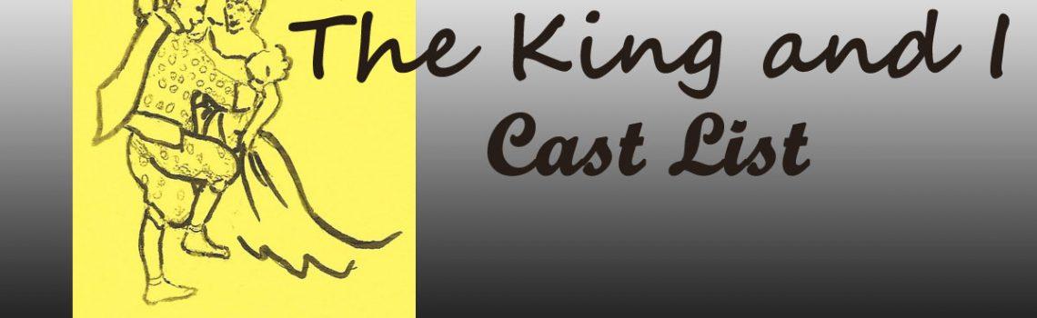 Cast List – The King and I